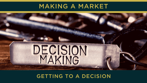 Getting to a decision